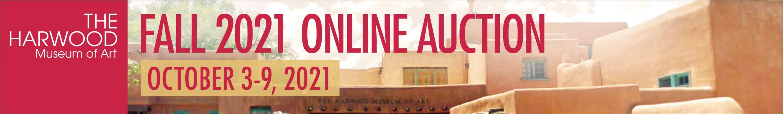 Fall 2021 Online Auction - October 3-9, 2021